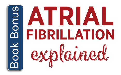 AtrialFibrillationExplained-bookbonustext-2.png